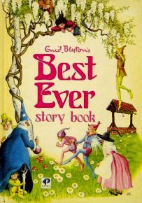 enid blyton s best ever story book by enid blyton