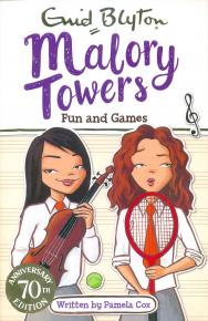 Fun and Games at Malory Towers by Pamela Cox