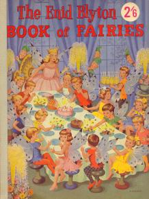 The Enid Blyton Book Of Fairies By Enid Blyton