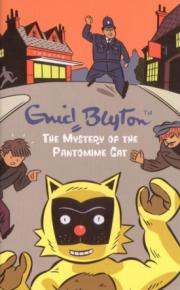 The Mystery Of The Pantomime Cat By Enid Blyton