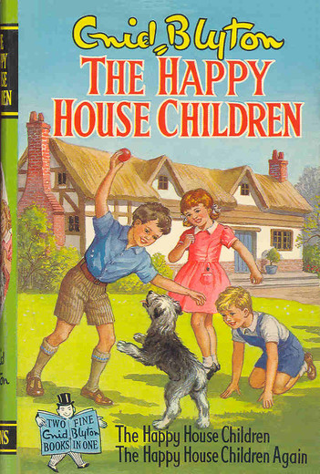 The Happy House Children By Enid Blyton