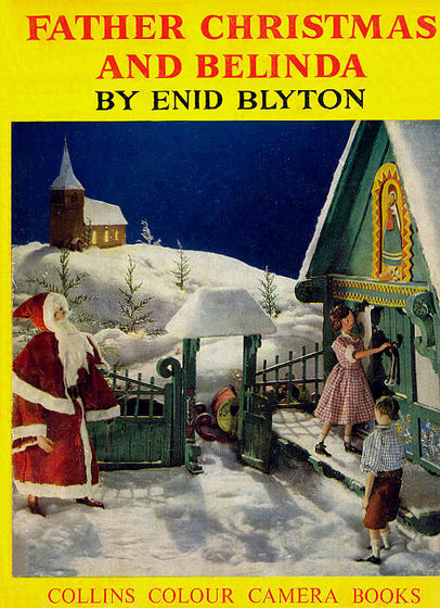 Father Christmas And Belinda By Enid Blyton